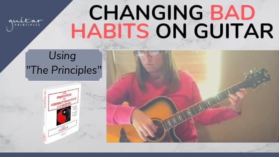 changing bad habits on guitar