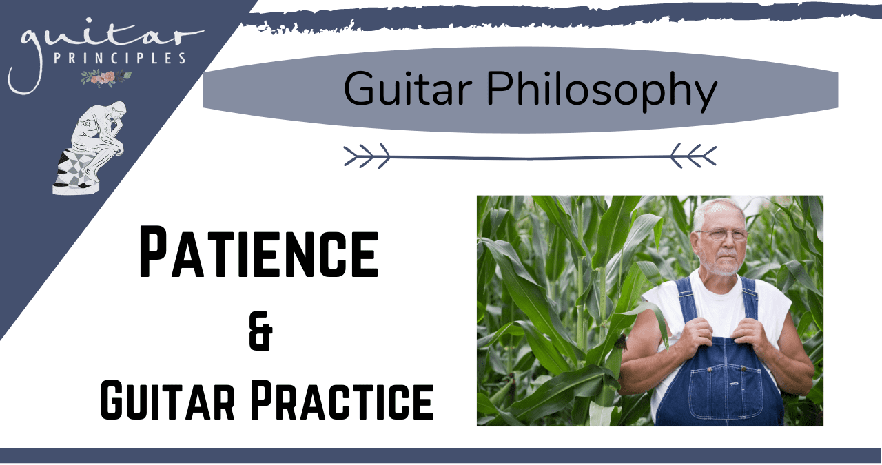 Patience and guitar practice