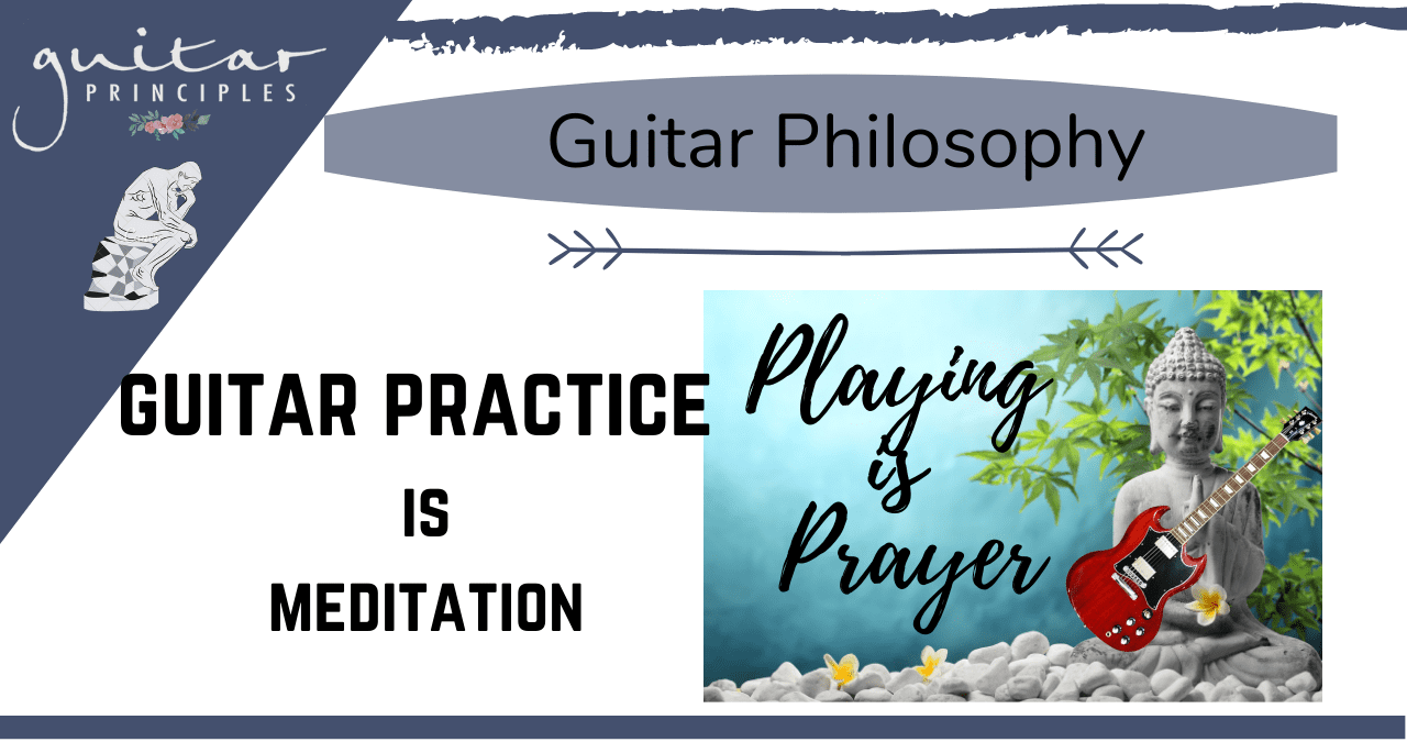 guitar practice is meditation